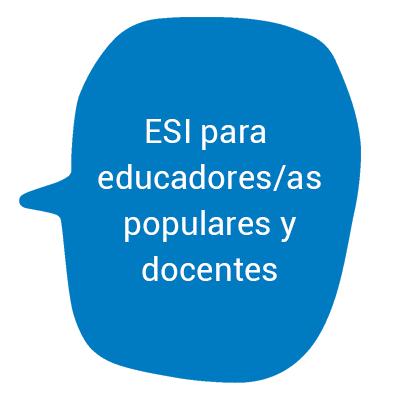 ESI para educadores populares y docentes